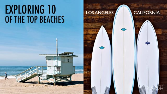 Exploring 10 of the Top Beaches in Los Angeles, California