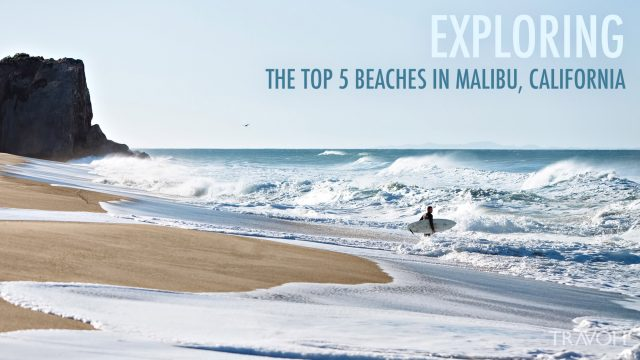 Exploring the Top 5 Beaches in Malibu, California