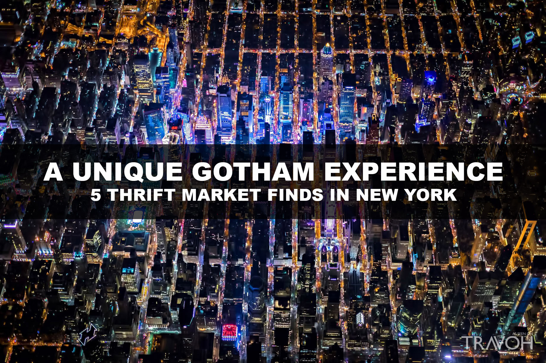 A Unique Gotham Experience - 5 Thrift Market Finds in New York