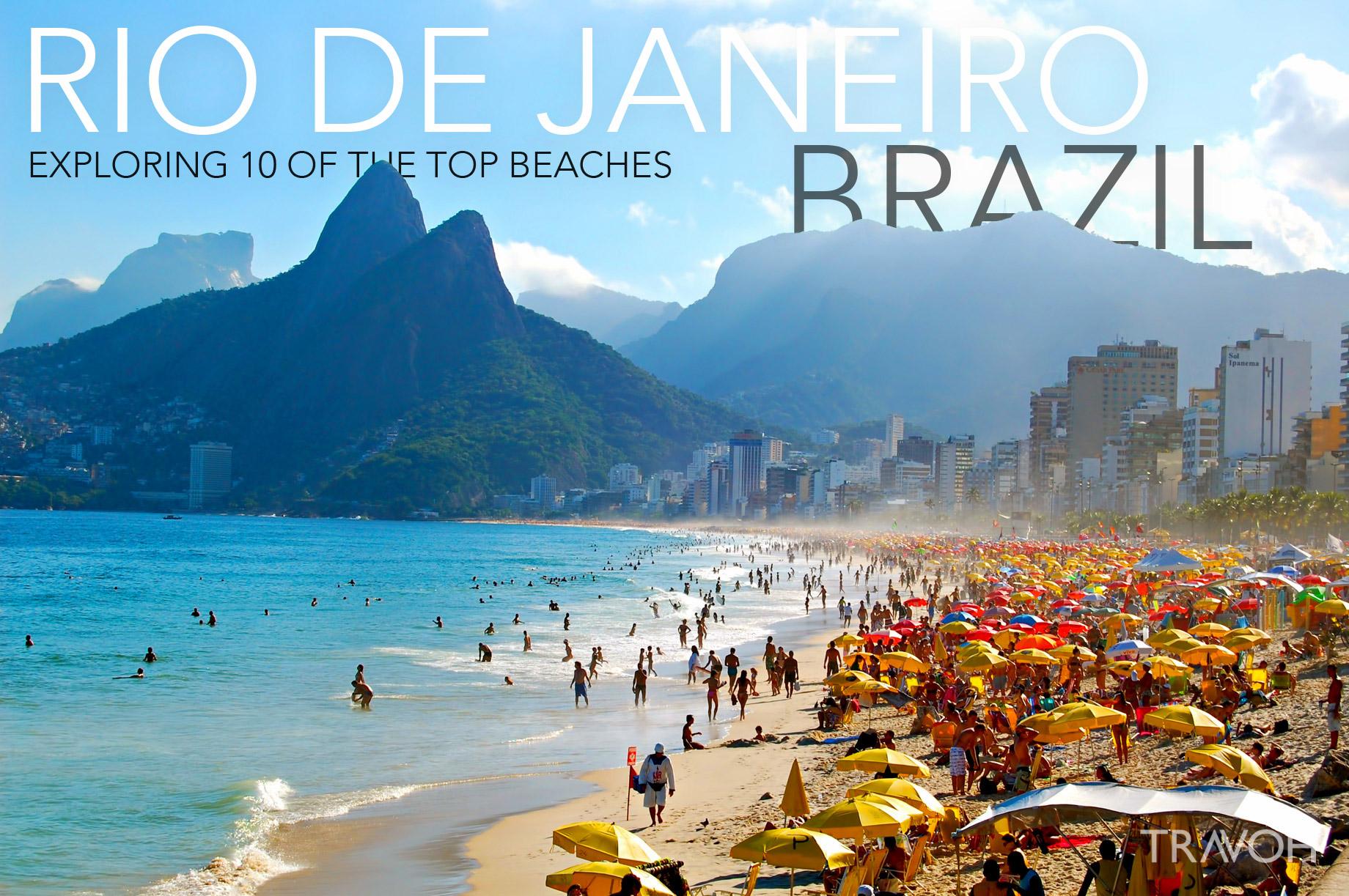 exploring 10 of the top beaches in rio de janeiro brazil travoh
