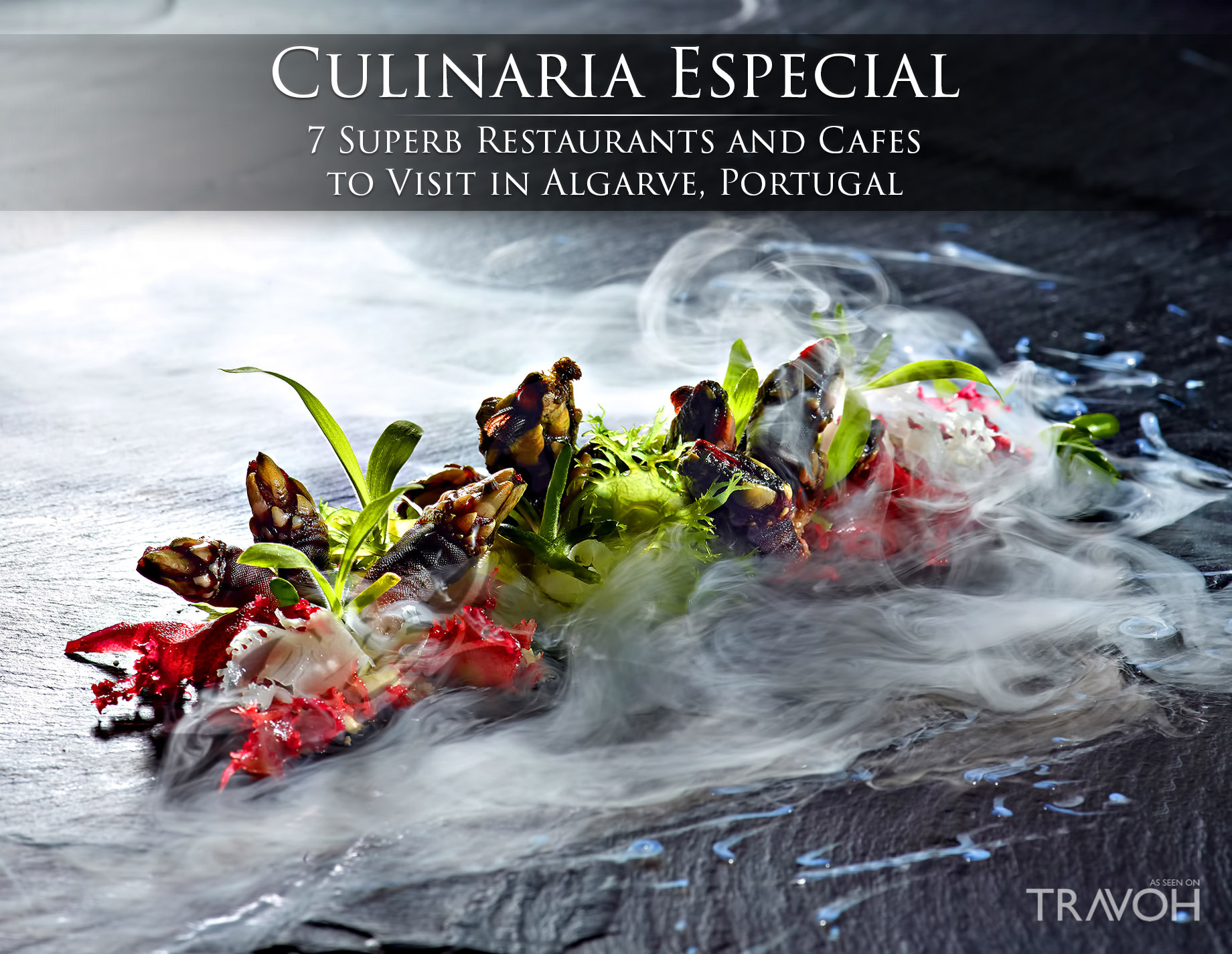 Culinaria Especial – 7 Superb Restaurants and Cafes to Visit in Algarve, Portugal