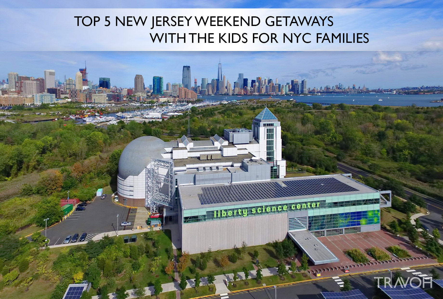 Top 5 new jersey weekend getaways with the kids for nyc for Weekend getaway in nyc