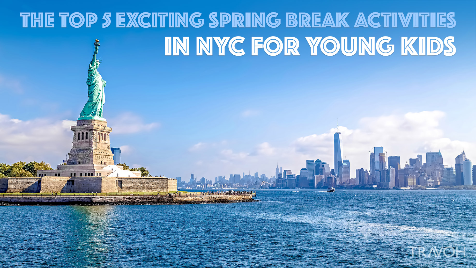 The Top 5 Exciting Spring Break Activities in NYC for Young Kids