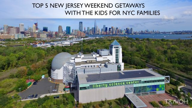 Top 5 New Jersey Weekend Getaways With The Kids For NYC Families