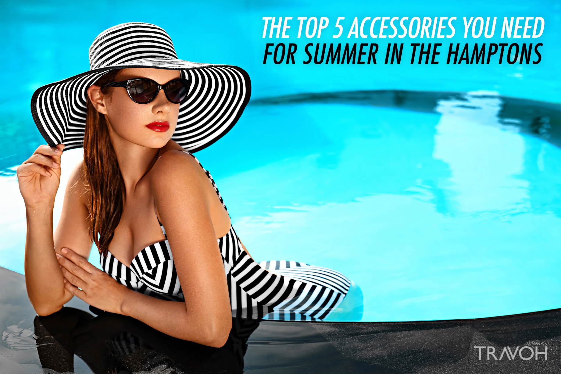The Top 5 Accessories You Need For Summer in the Hamptons