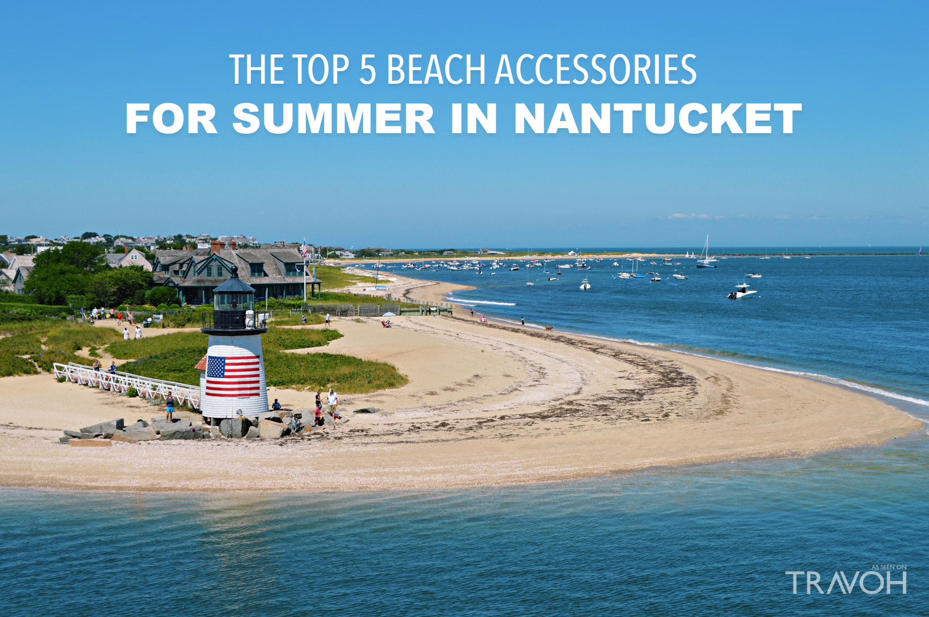 The Top 5 Beach Accessories For Summer in Nantucket