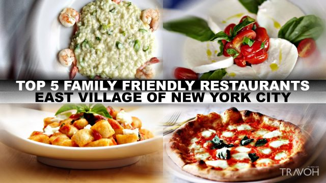 Top 5 Family-Friendly Restaurants in the East Village of New York City