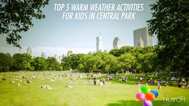 Top 5 Warm Weather Activities for Kids in Central Park