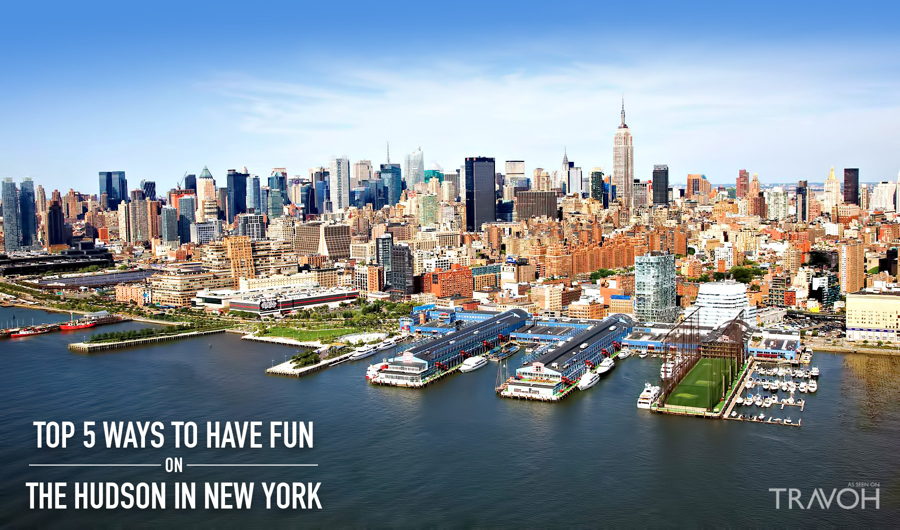The Top 5 Ways to Have Fun on the Hudson in New York