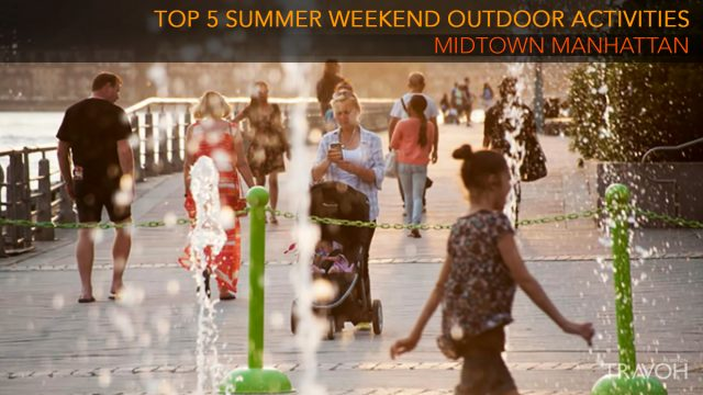 Top 5 Summer Weekend Outdoor Activities in Midtown Manhattan