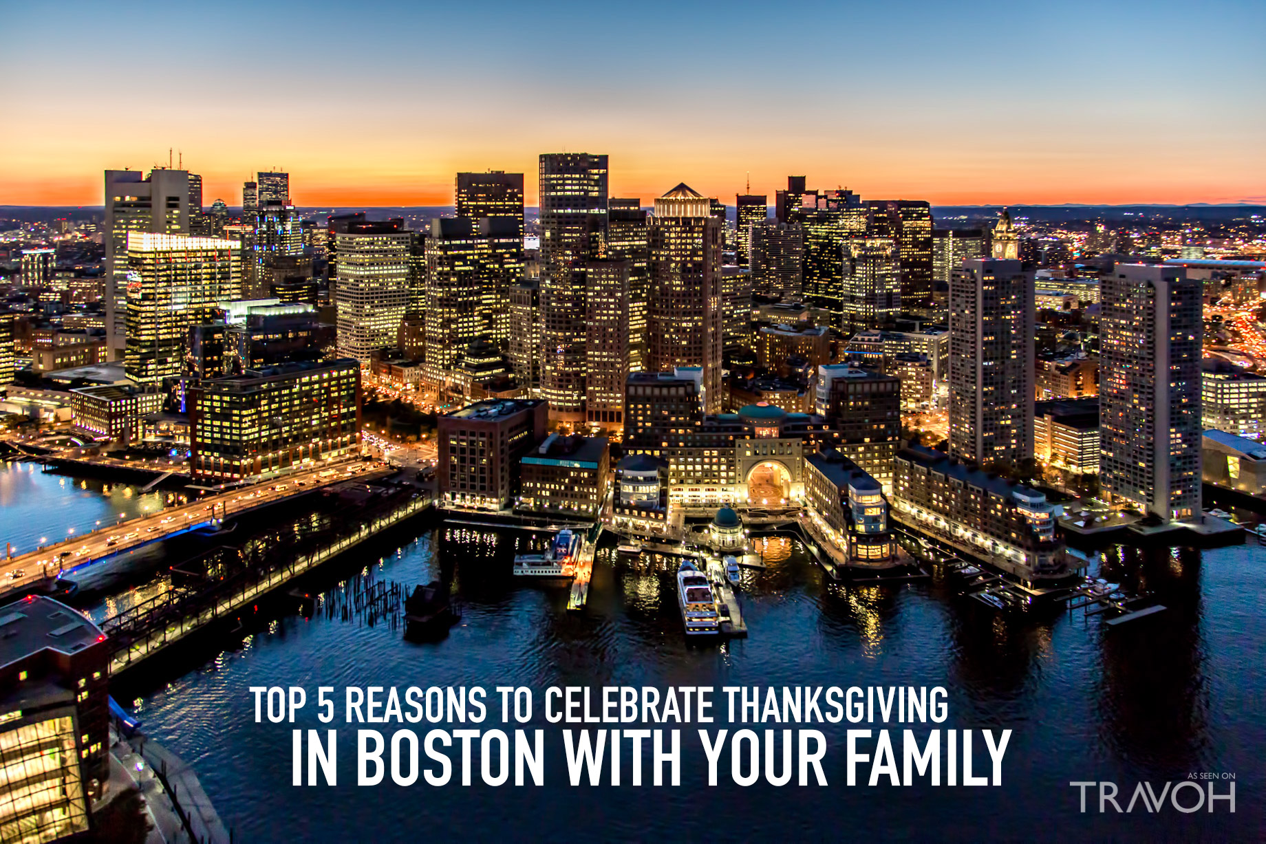 Top 5 Reasons to Celebrate Thanksgiving in Boston With Your Family
