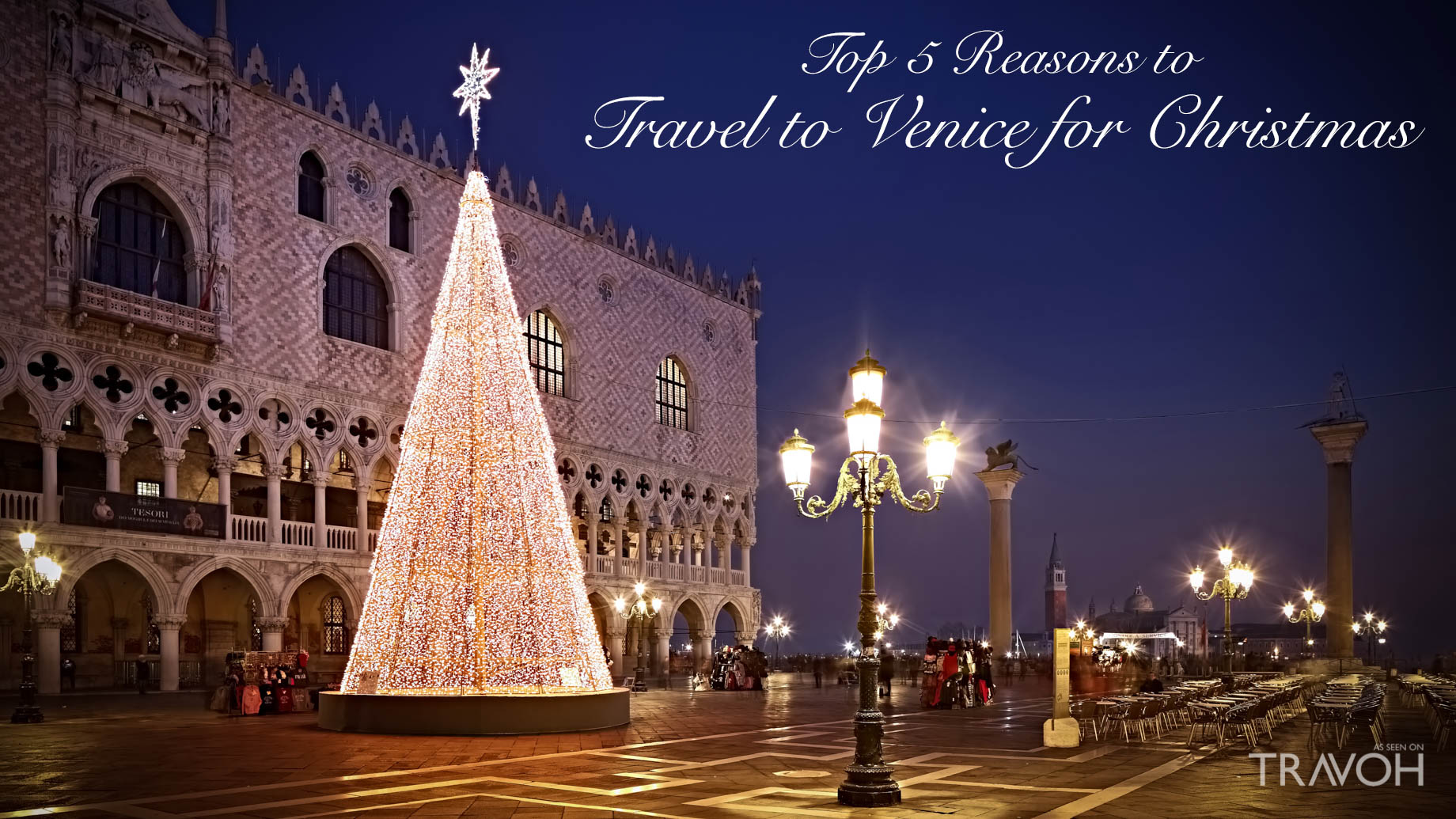 Top 5 Reasons to Travel to Venice for Christmas