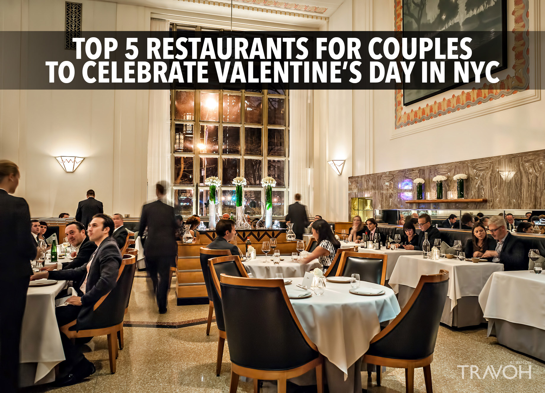 Top 5 Restaurants For Couples To Celebrate Valentine S Day In Nyc