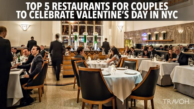 Top 5 Restaurants for Couples to Celebrate Valentine's Day in NYC