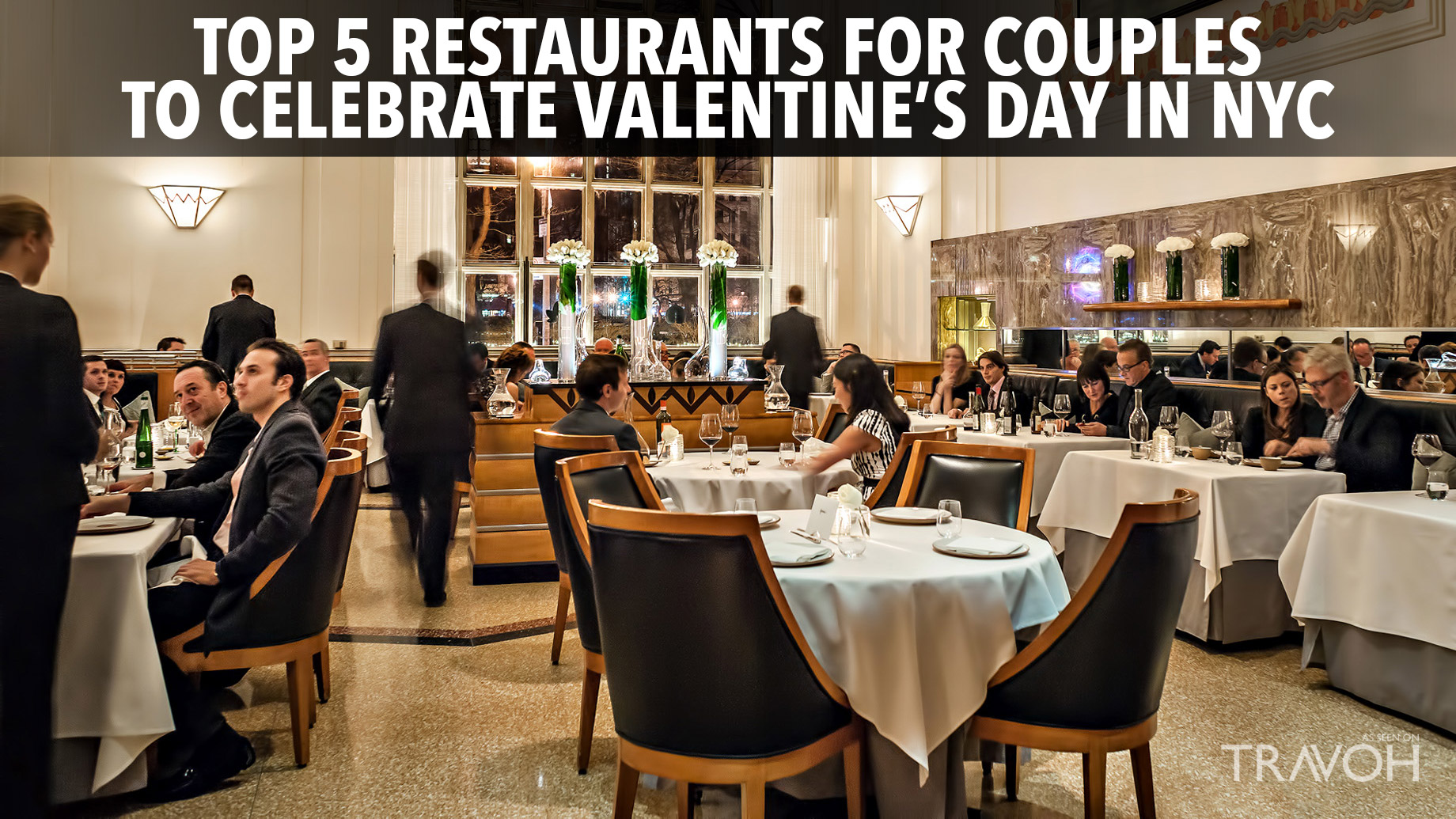 Top 5 Restaurants For S To Celebrate Valentine Day In Nyc Travoh