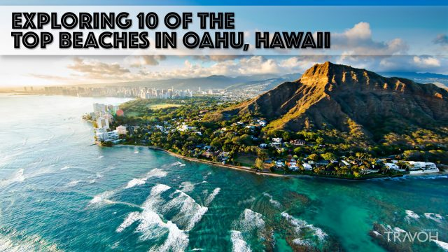 Exploring 10 of the Top Beaches in Oahu, Hawaii