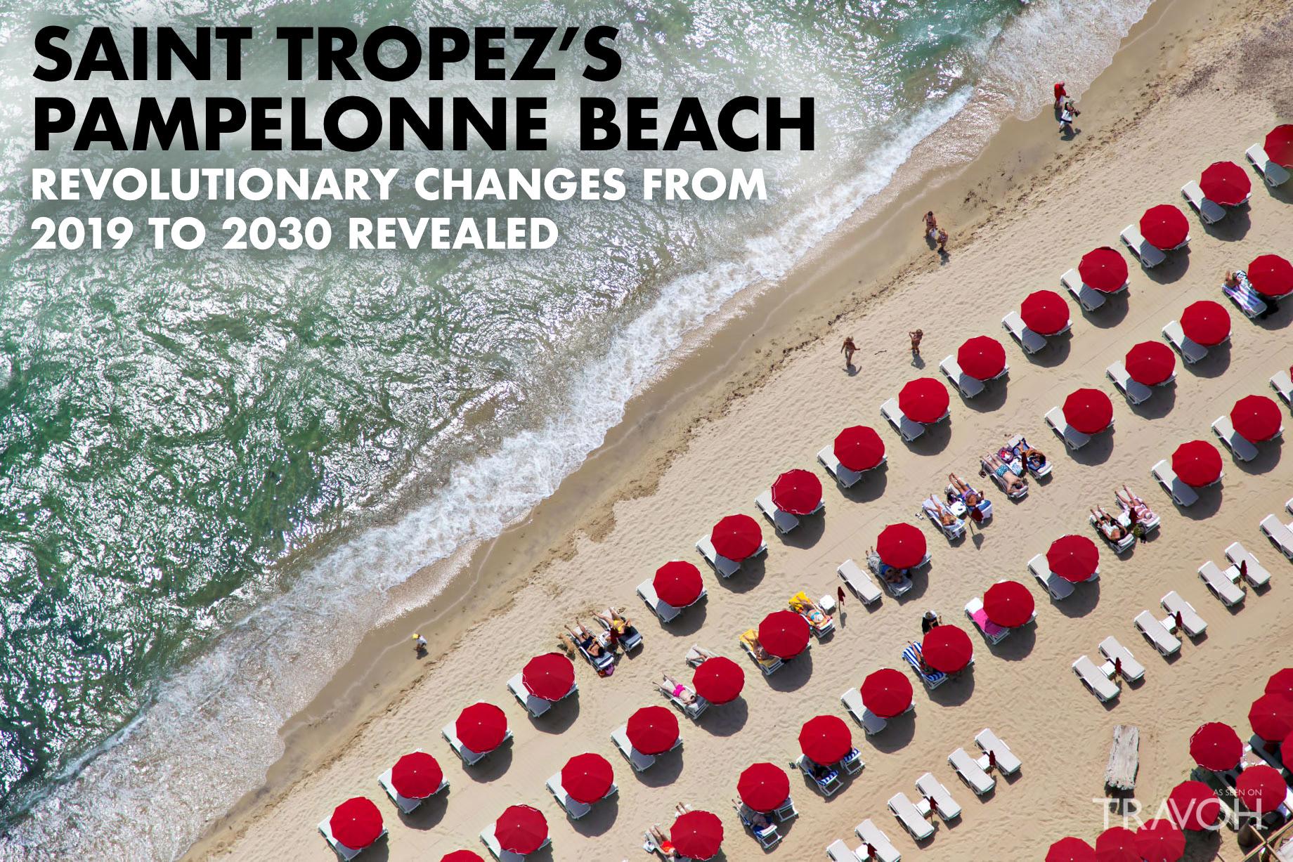 Saint-Tropez's Pampelonne Beach - Revolutionary Changes to 2030 Revealed