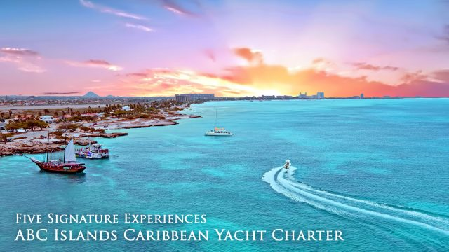 Five Signature Experiences on an ABC Islands Caribbean Yacht Charter