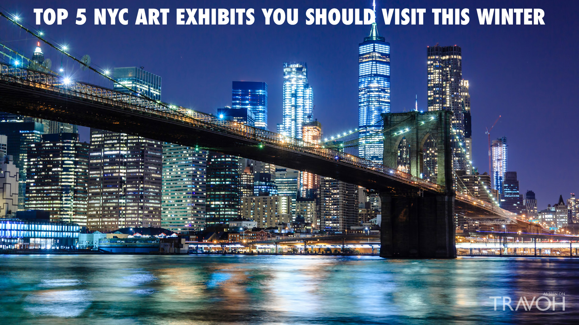 Top 5 New York City Art Exhibits You Should Visit This Winter