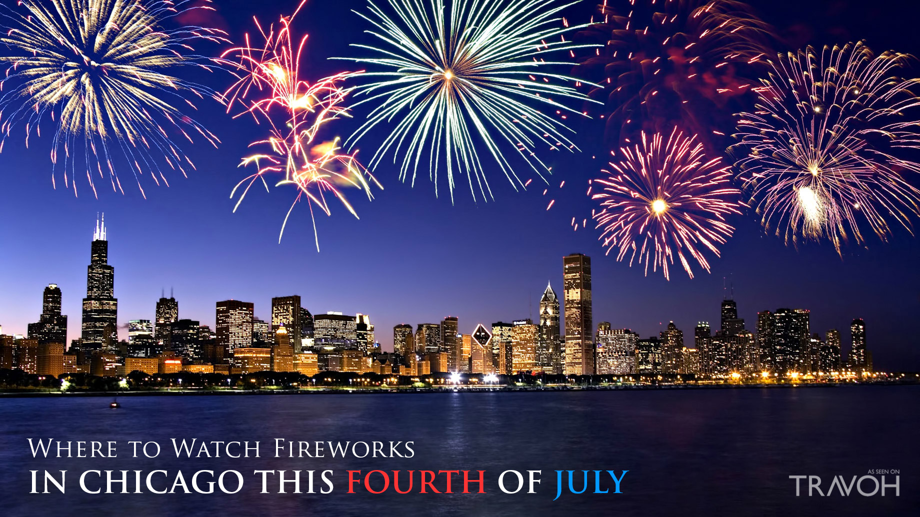 Where to Watch Fireworks in Chicago This Fourth of July