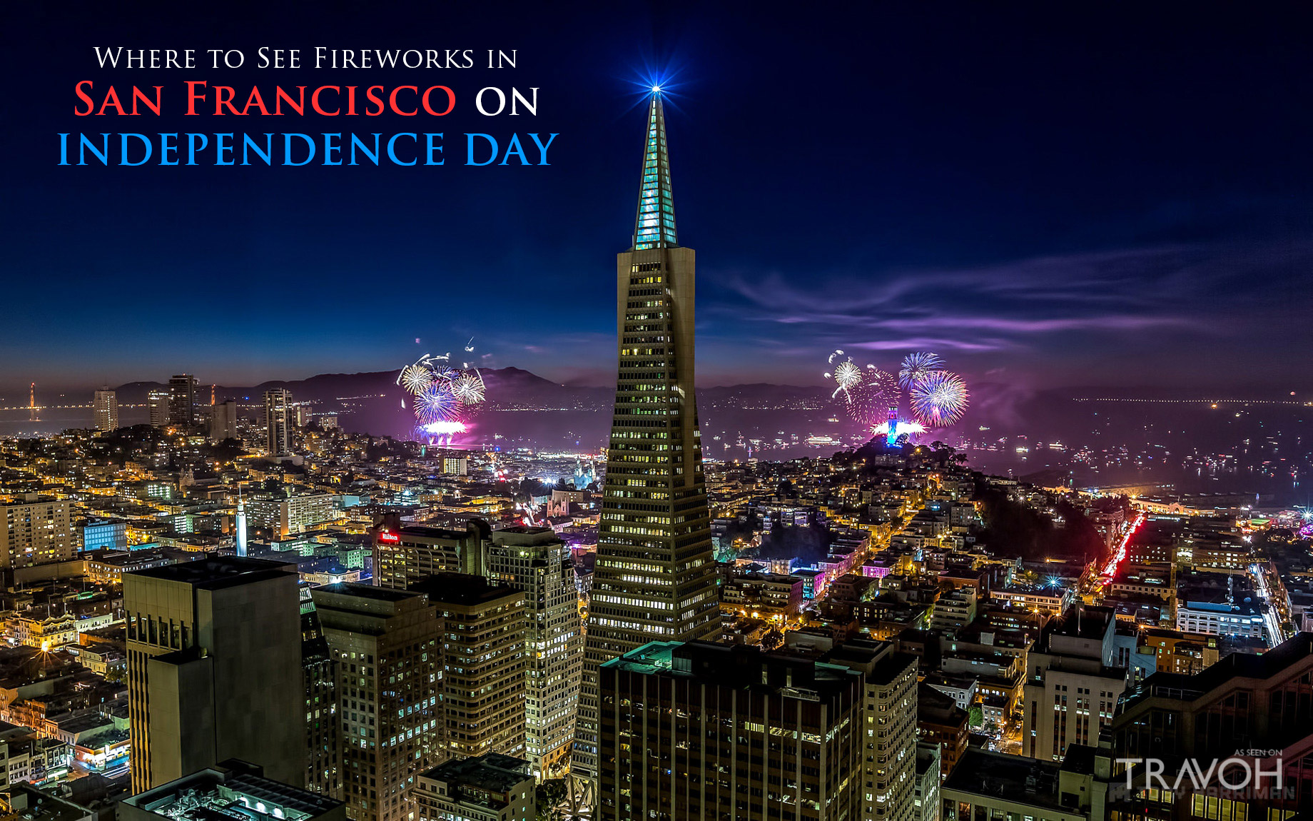 Where to See Fireworks in San Francisco on Independence Day