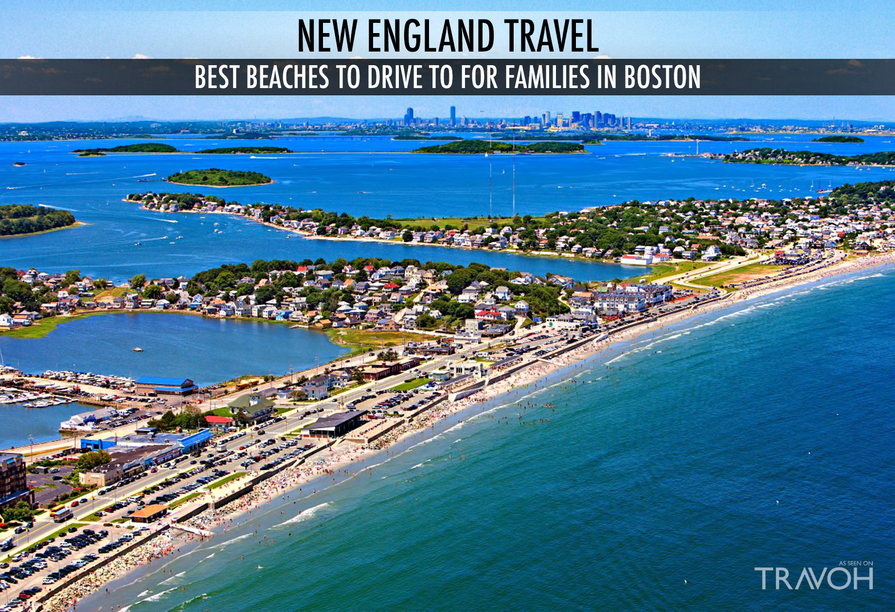 New England Travel - Best Beaches to Drive to for Families in Boston