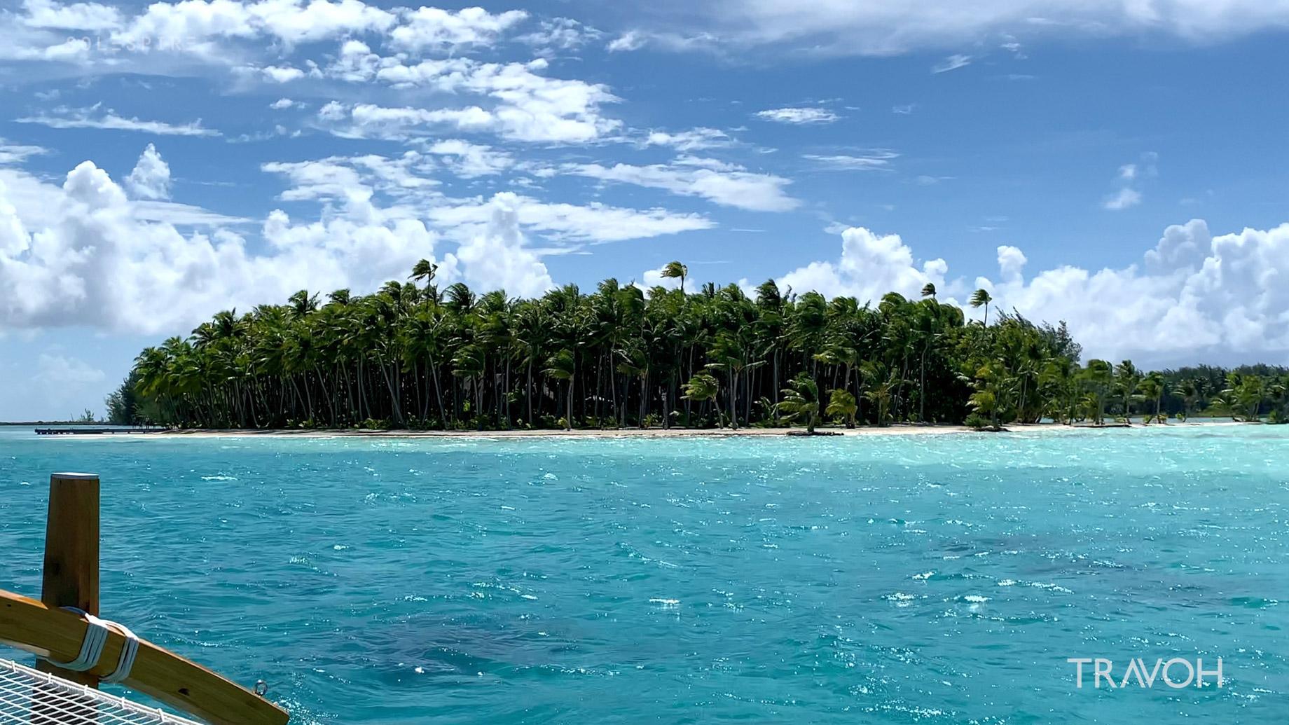 Arrival - Motu Tane Private Island Vacation - Bora Bora, French Polynesia - Travel