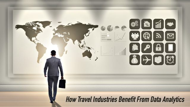 How Travel Industries Benefit From Data Analytics